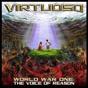 Virtuoso - World War One The Voice Of Reason