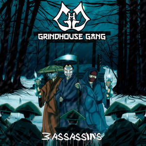 Grindhouse Gang - 3 Assassins