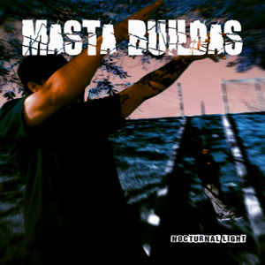 Masta Buildas - Nocturnal Light