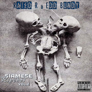 Rated R & Edd Bundy - Siamese Psychos 2