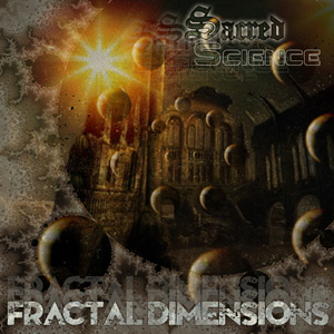 Sacred Science - Fractal Dimensions