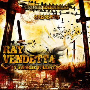 Ray Vendetta - 7 Swordz Ov Light