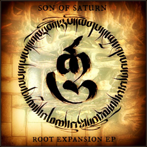 Son Of Saturn - Root Expansion EP