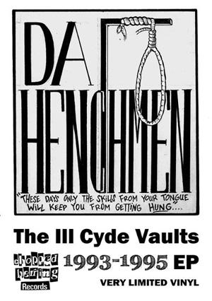 Da Henchmen - The Ill Cyde Vaults (Vol.1)