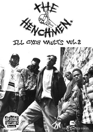 Da Henchmen - The Ill Cyde Vaults (Vol.2)