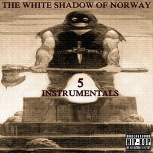 The White Shadow Of Norway - Instrumentals 5