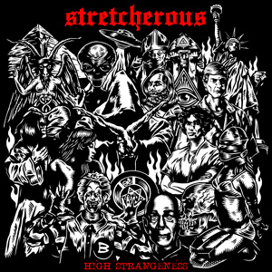 Stretcherous - High Strangeness