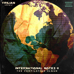 Trilian - International Notes II