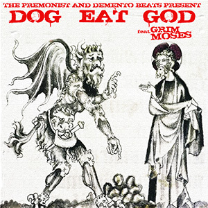 Grim Moses - Dog Eat God