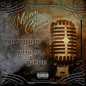 Dr.VooDoo & Kryptic & Dseize - Masters Of Ceremony