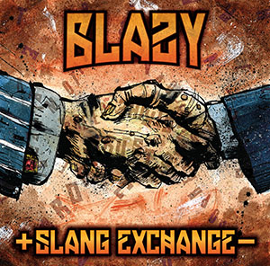 Blazy - Slang Exchange