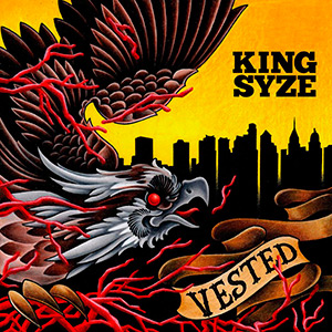 King Syze & Skammadix - Vested