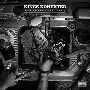 Kings Konekted - Corrupted Citizens