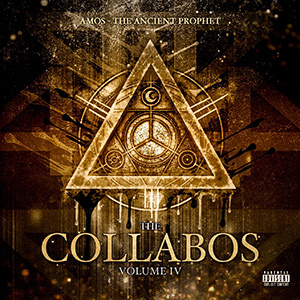Amos The Ancient Prophet - The Collabos (Vol.4)