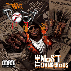 Blaq Poet - The Most Dangerous