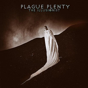 Plague Plenty - The Illusionist