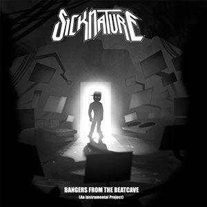 Sicknature - Bangers From The Beatcave