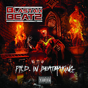 Blastah Beatz - Ph.D. In Beatmaking