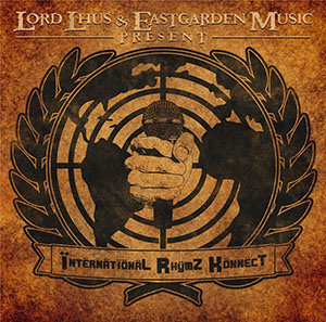 Lord Lhus & EastGarden Music - International Rhymz Konnect