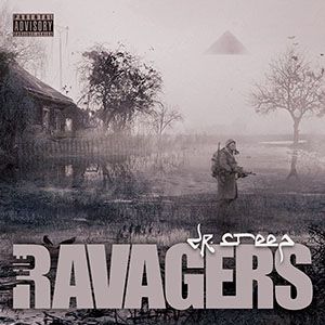 Dr Creep - The Ravagers