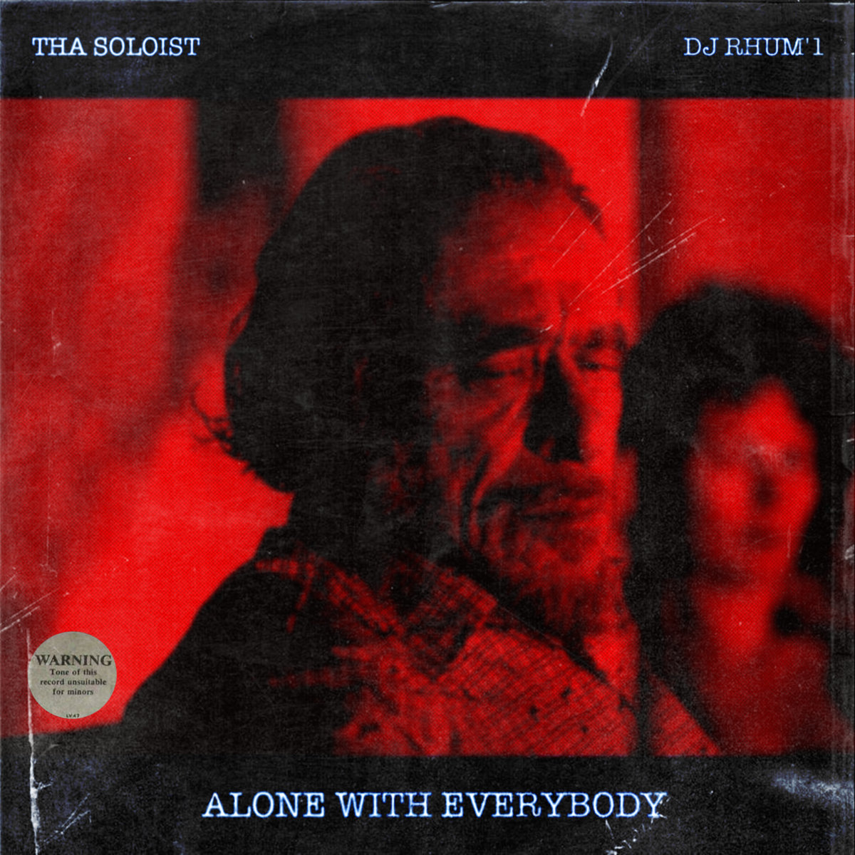 Tha Soloist & DJ Rhum'1 - Alone With Everybody