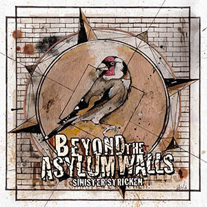 Sinister Stricken - Beyond The Asylum Walls