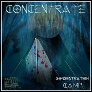 Concentration Camp - Concentrate