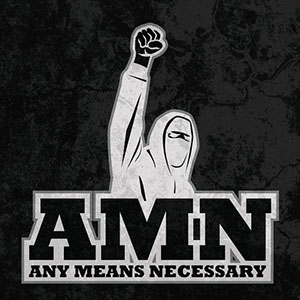 AMN - Any Means Necessary