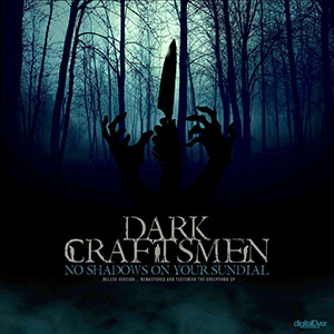 The Dark Craftsmen - No Shadow On Your Sundial