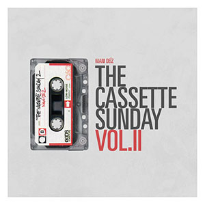 Mani Deïz - The Cassette Sunday 2