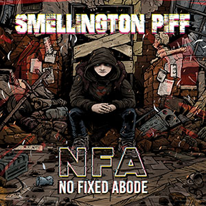 Smellington Piff - No Fixed Abode