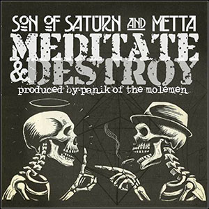 Son Of Saturn & Metta - Meditate & Destroy