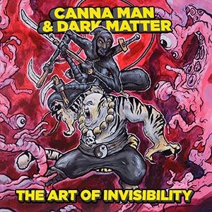 Canna Man & Dark Matter - The Art Of Invisibility