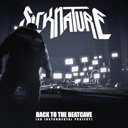 Sicknature - Back To The Beatcave