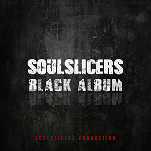 Soulslicers - Black Album