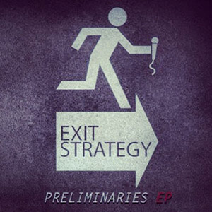Exit Strategy - Preliminaries