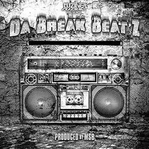 MSB - Da Break Beat'Z