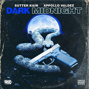 Sutter Kain & Appollo Valdez - Dark Midnight