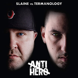 Slaine Vs Termanology - Anti-Hero