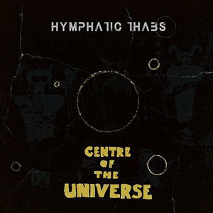 Hymphatic Thabs - Centre Of The Universe