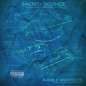 Sacred Science - Audible Architects