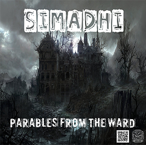 Simadhi - Parables From The Ward