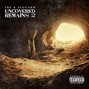 IDE & Alucard - Uncovered Remains 2